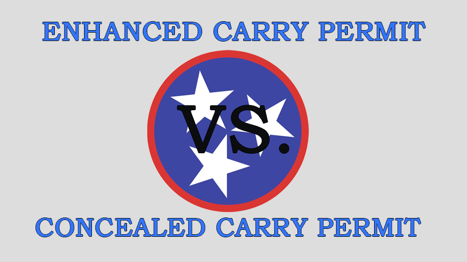 Enhanced Carry Permit VS. Concealed Carry Permit