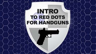 Introduction to Red Dots for Handguns