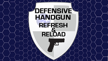 Defensive Handgun Refresh And Reload