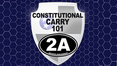 CONSTITUTIONAL CARRY 101