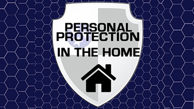 Personal Protection In The Home