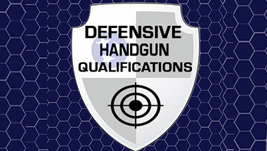 Defensive Handgun Qualifications