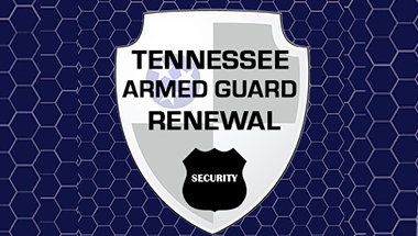 Tennessee Armed Guard Renewal Certification